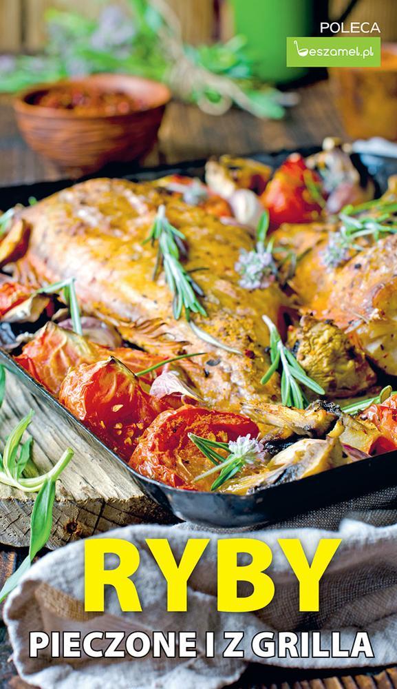 Ryby pieczone i z grilla