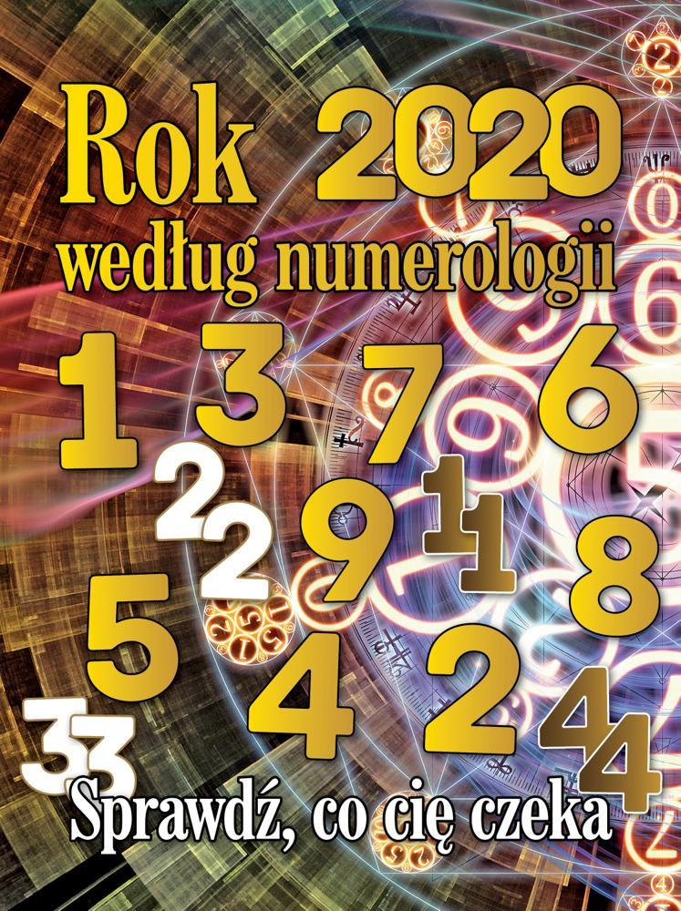 Rok 2020 według numerologii Sprawdź, co cię czeka