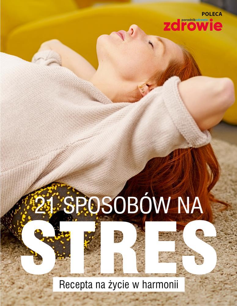 21 sposobów na stres